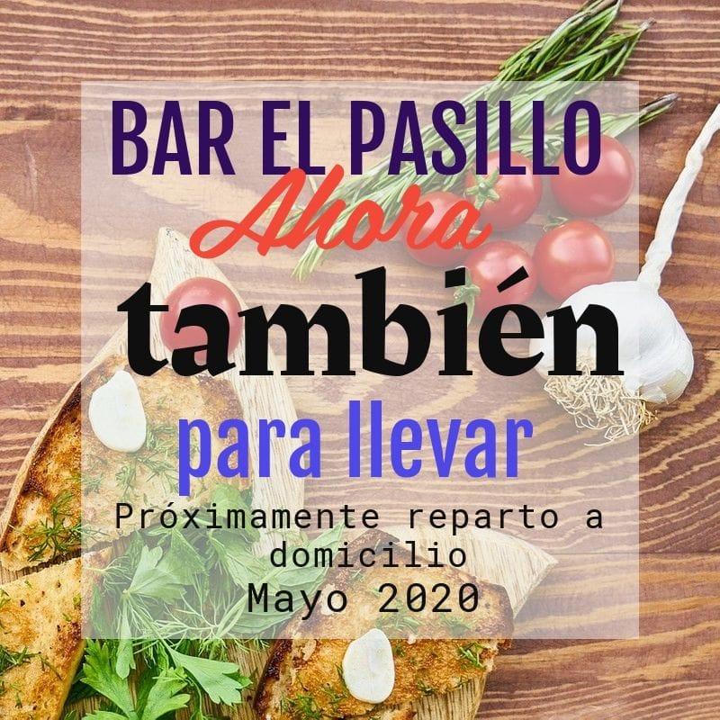 Bar El Pasillo entrega a domicilio